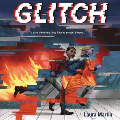 Glitch Audiobook, by Laura Martin