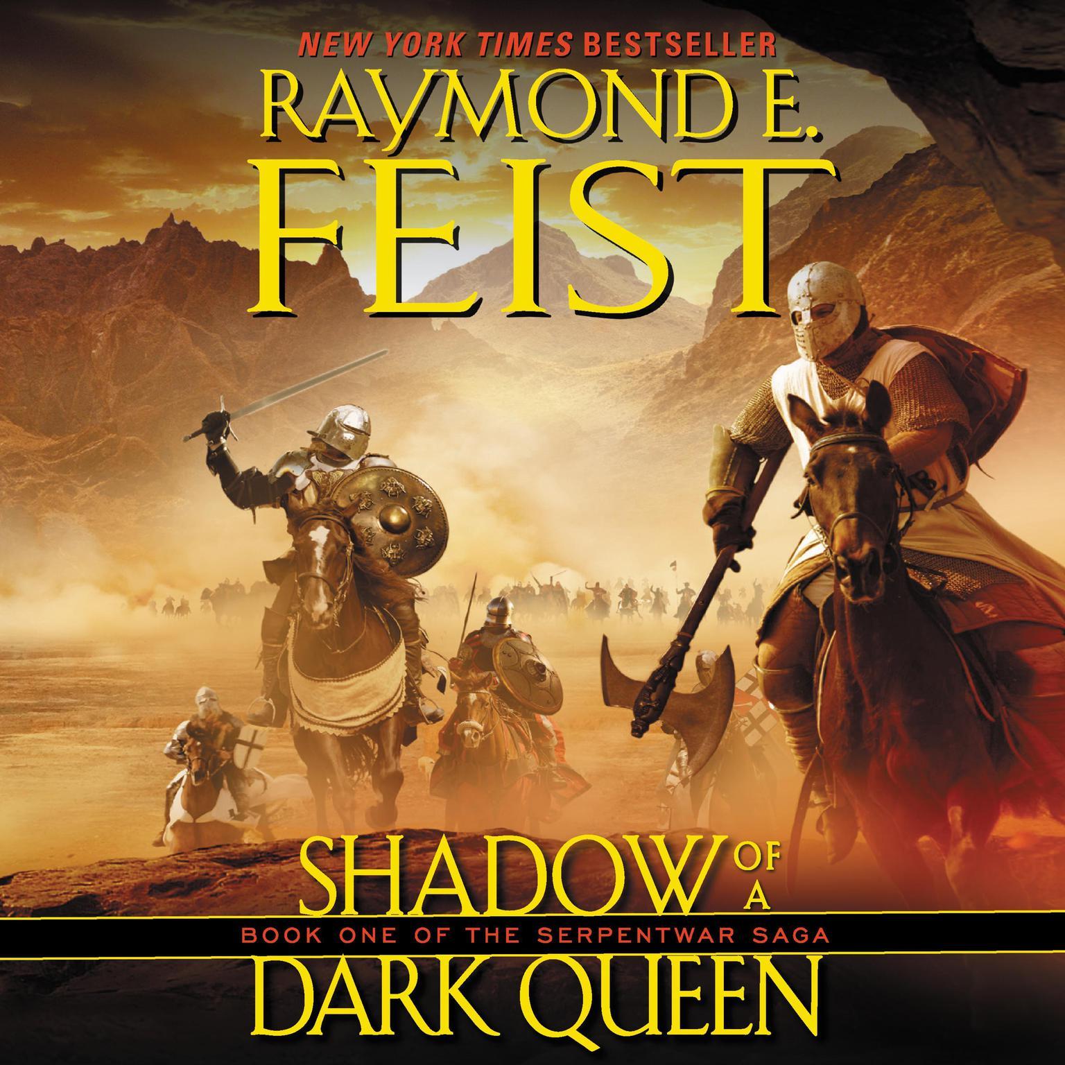 Shadow of a Dark Queen: Book One of the Serpentwar Saga Audiobook, by Raymond E. Feist