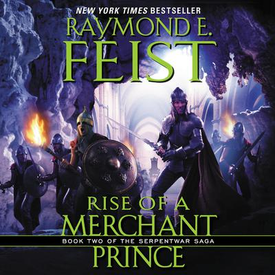 Rise of a Merchant Prince: Book Two of the Serpentwar Saga Audiobook, by