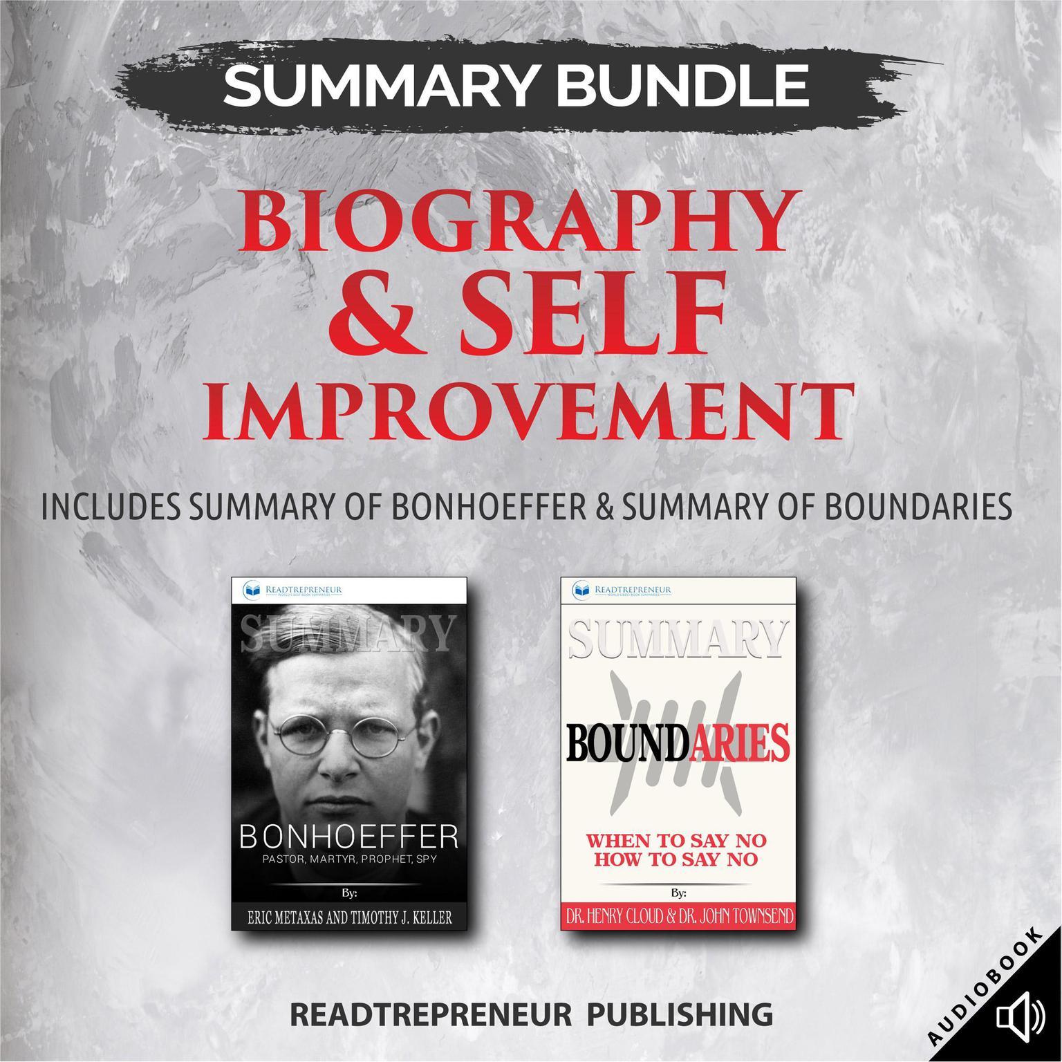 Printable Summary Bundle: Biography & Self Improvement | Readtrepreneur Publishing: Includes Summary of Bonhoeffer & Summary of Boundaries Audiobook Cover Art
