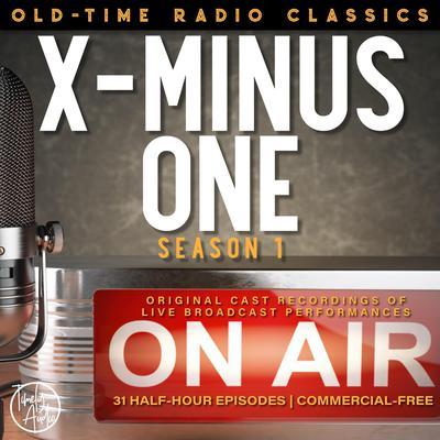 X MINUS ONE: SEASON ONE Audiobook, by