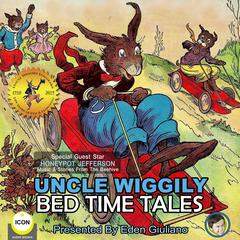 Uncle Wiggily Bed Time Tales Audiobook, by Howard Garis
