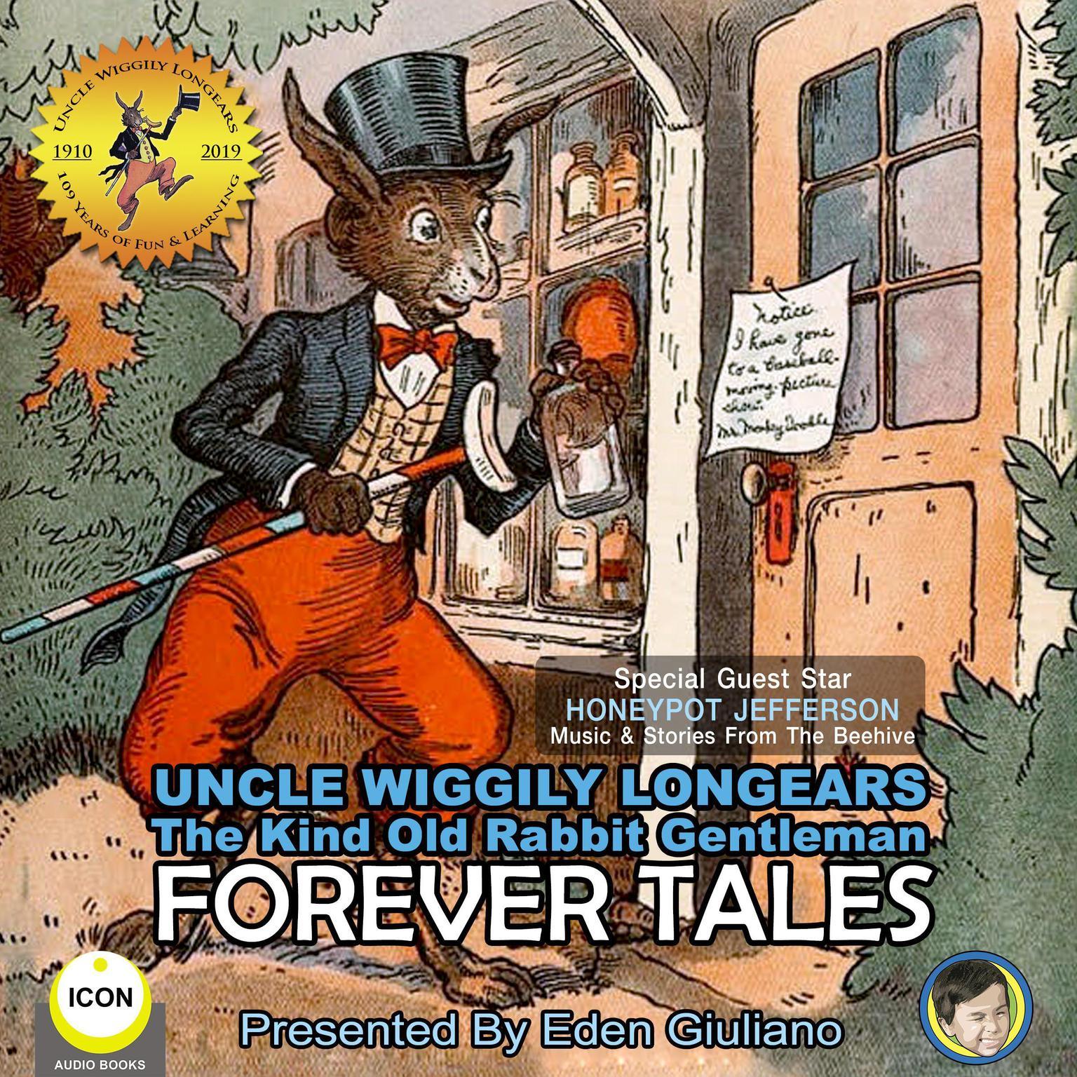 Uncle Wiggily Longears The Kind Old Rabbit Gentleman - Forever Tales Audiobook, by Howard Garis