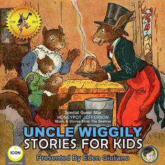 Uncle Wiggily Stories For Kids Audiobook, by Howard Garis