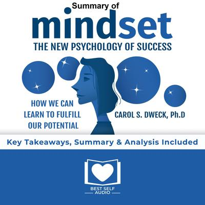 Summary of Mindset by Carol S. Dweck Audiobook, by