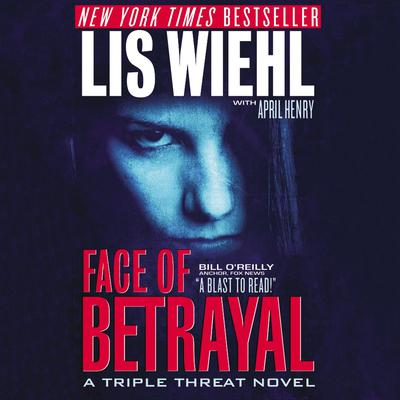 Face of Betrayal Audiobook, by April Henry