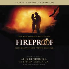 Fireproof Audiobook, by Eric Wilson