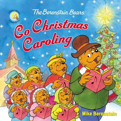 The Berenstain Bears Go Christmas Caroling Audiobook, by