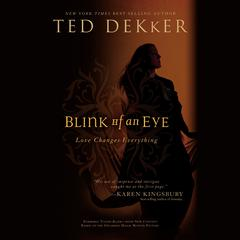 Blink of an Eye Audiobook, by Ted Dekker