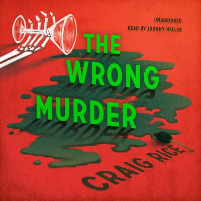The Wrong Murder: A John J. Malone Mystery Audiobook, by