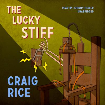 The Lucky Stiff Audiobook, by