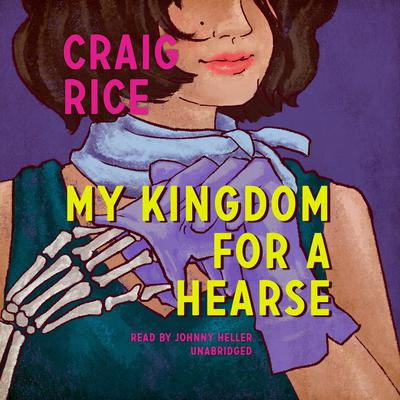 My Kingdom for a Hearse Audiobook, by