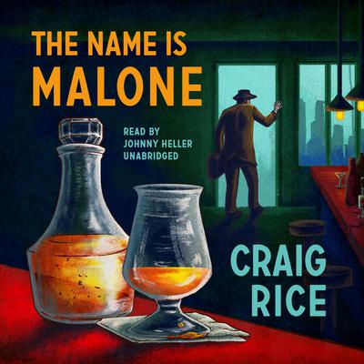 The Name Is Malone Audiobook, by