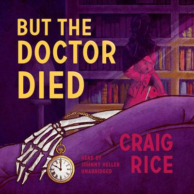 But the Doctor Died Audiobook, by