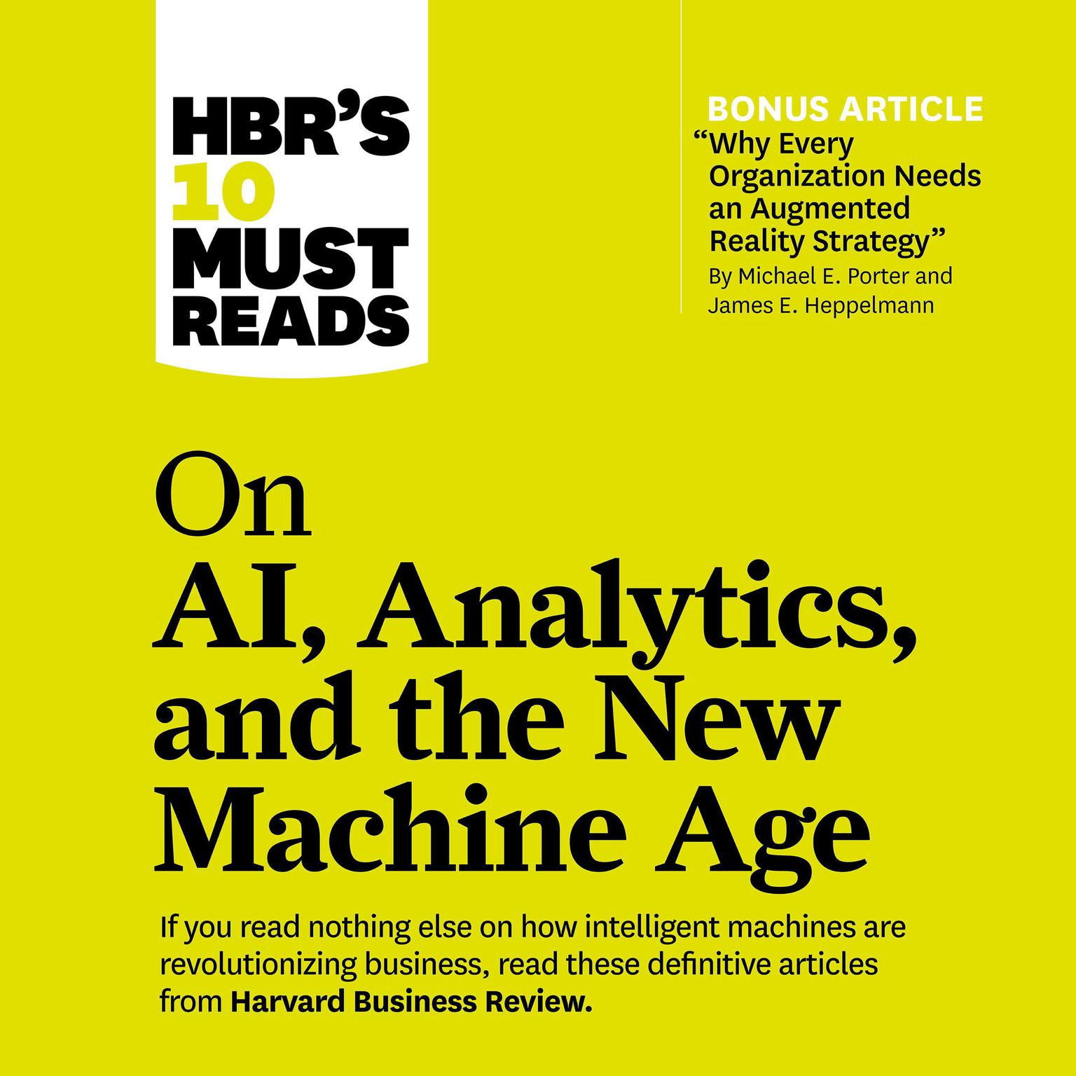 HBRs 10 Must Reads on AI, Analytics, and the New Machine Age Audiobook, by Thomas H. Davenport