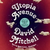 Utopia Avenue: A Novel Audiobook, by David Mitchell