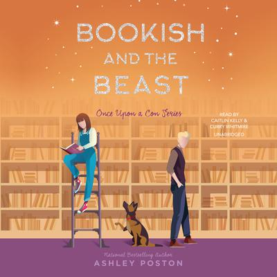 Bookish and the Beast Audiobook, by Ashley Poston