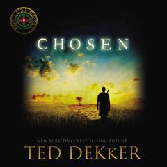 Chosen Audiobook, by Ted Dekker