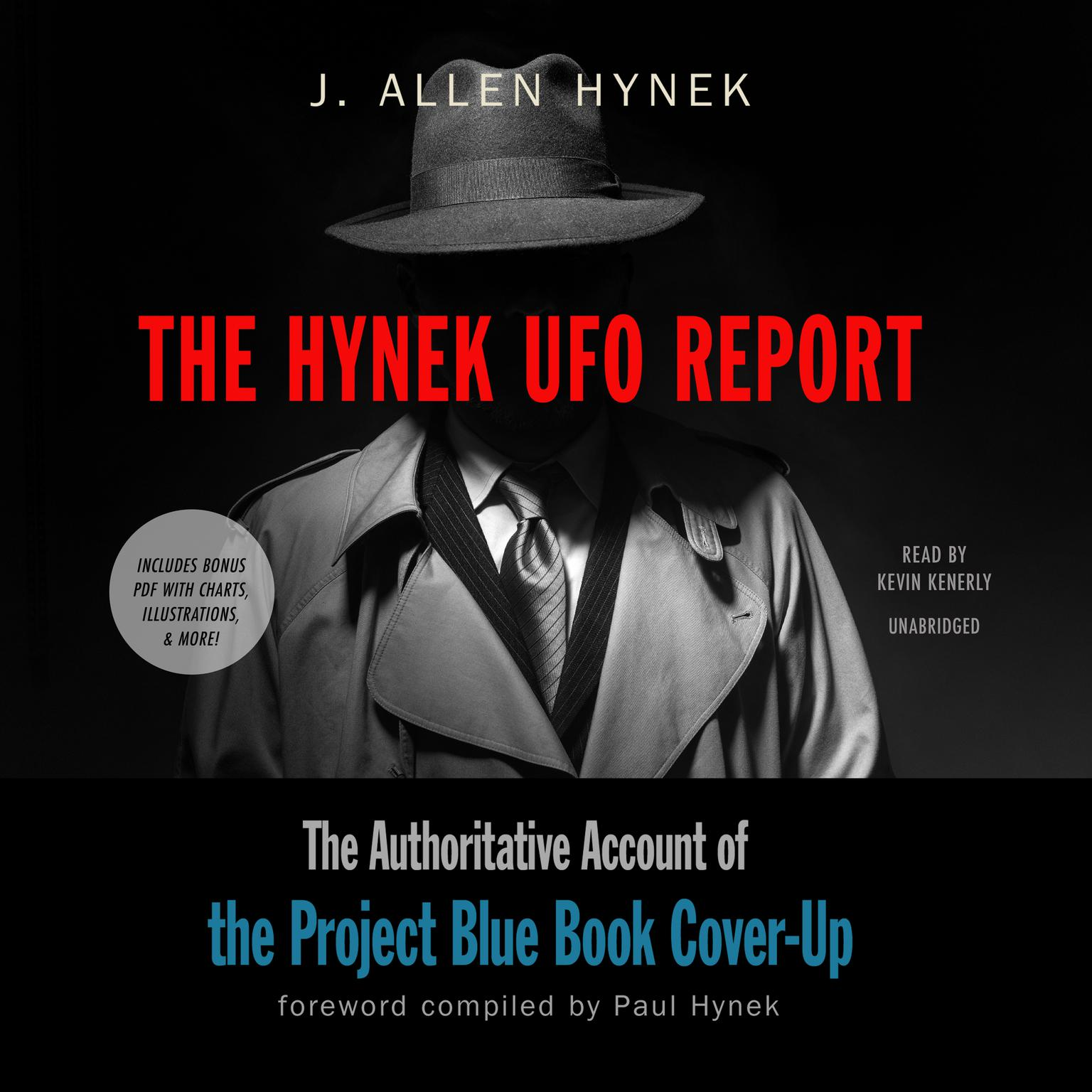 The Hynek UFO Report: The Authoritative Account of the Project Blue Book Cover-Up Audiobook, by J. Allen Hynek