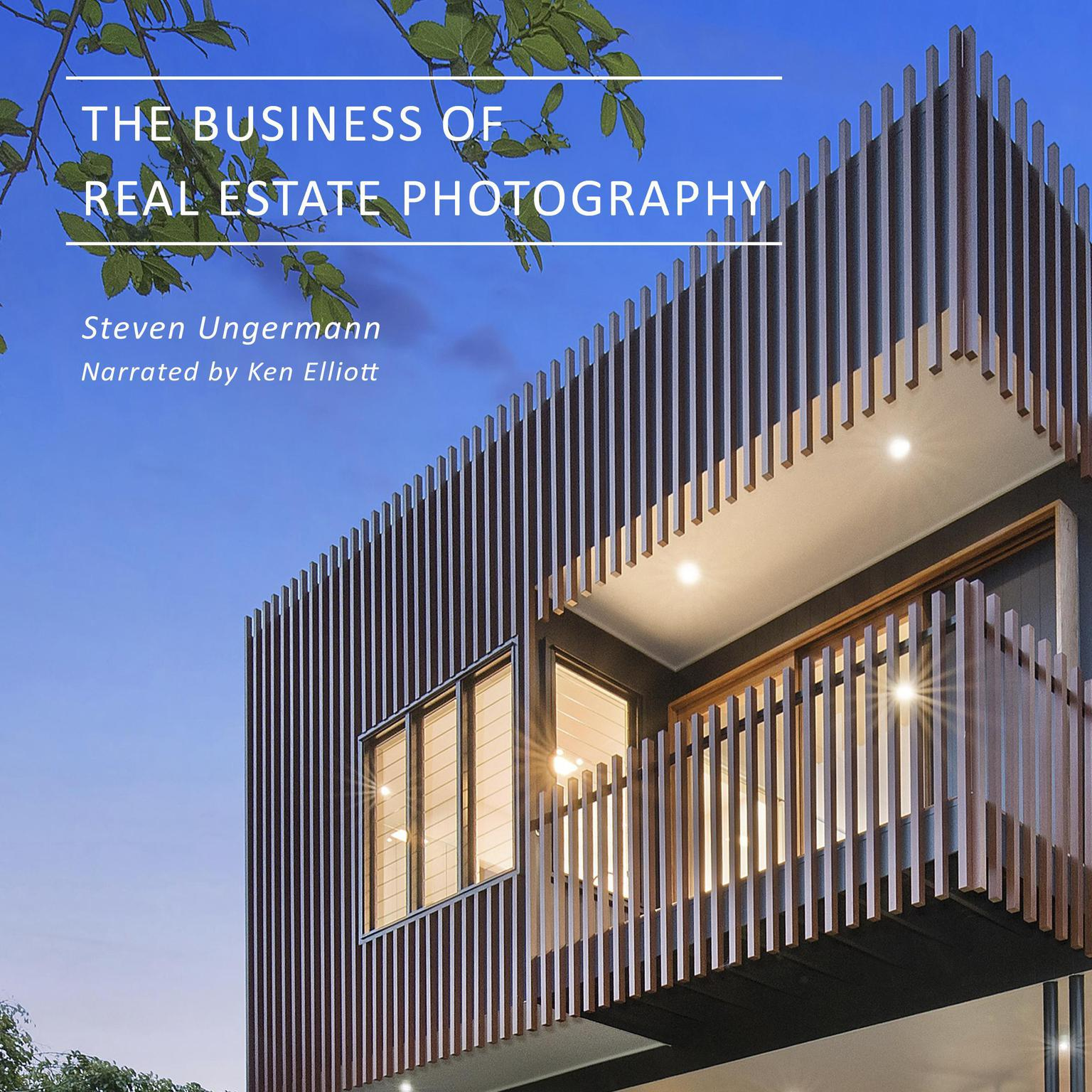 Printable The Business of Real Estate Photography Audiobook Cover Art