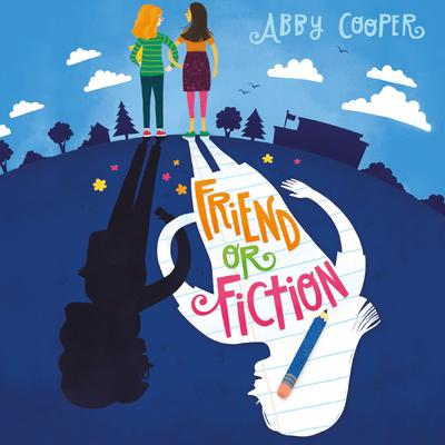 Friend or Fiction Audiobook, by Abby Cooper