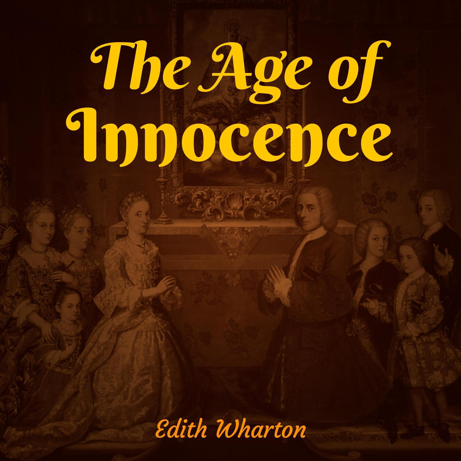The Age Of Innocence Audiobook By Edith Wharton Read By