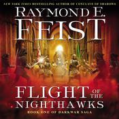 Flight of the Nighthawks: Book One of the Darkwar Saga Audiobook, by Raymond E. Feist