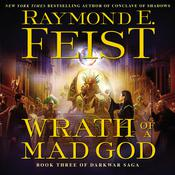 Wrath of a Mad God: Book Three of the Darkwar Saga Audiobook, by Raymond E. Feist