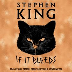 If It Bleeds Audiobook, by Stephen King