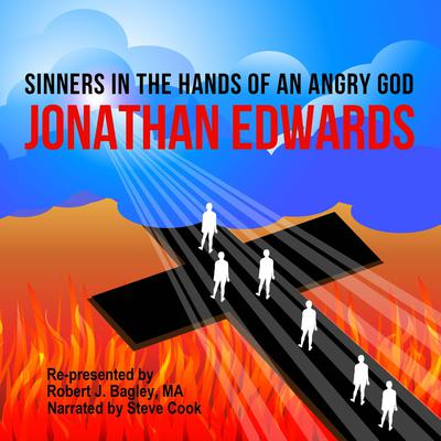 Sinners in the Hands of an Angry God Audiobook, by Jonathan Edwards