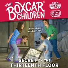Secret on the Thirteenth Floor Audiobook, by Gertrude Chandler Warner