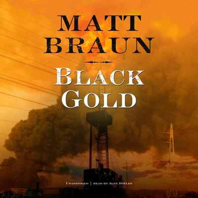 Black Gold Audiobook, by Matt Braun
