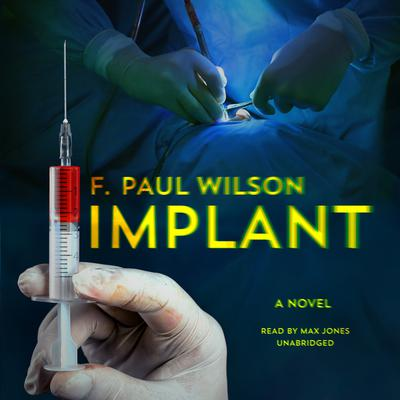 Implant: A Novel Audiobook, by