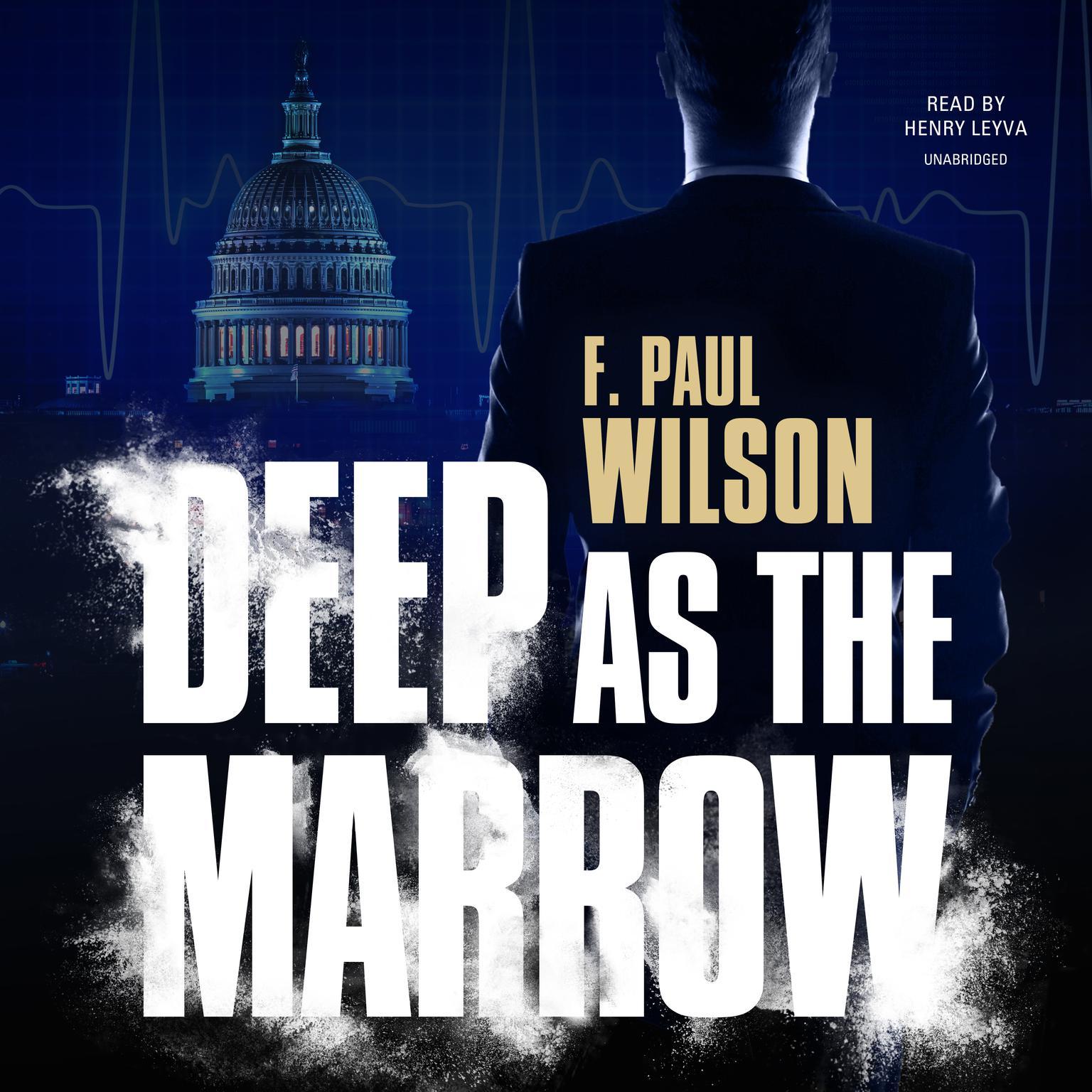 Deep as the Marrow Audiobook, by F. Paul Wilson