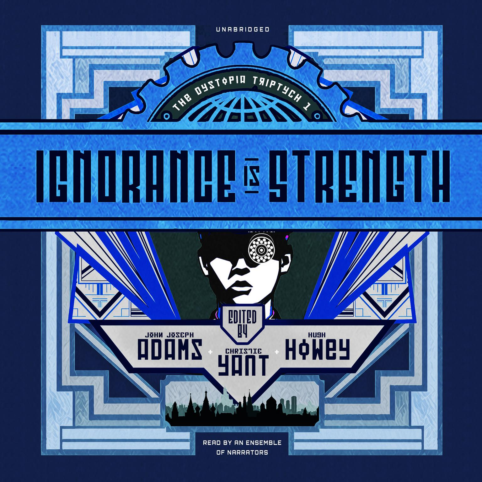 Ignorance Is Strength Audiobook, by various authors