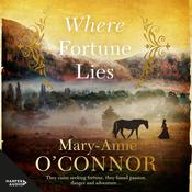 Where Fortune Lies Audiobook, by Mary-Anne O'Connor