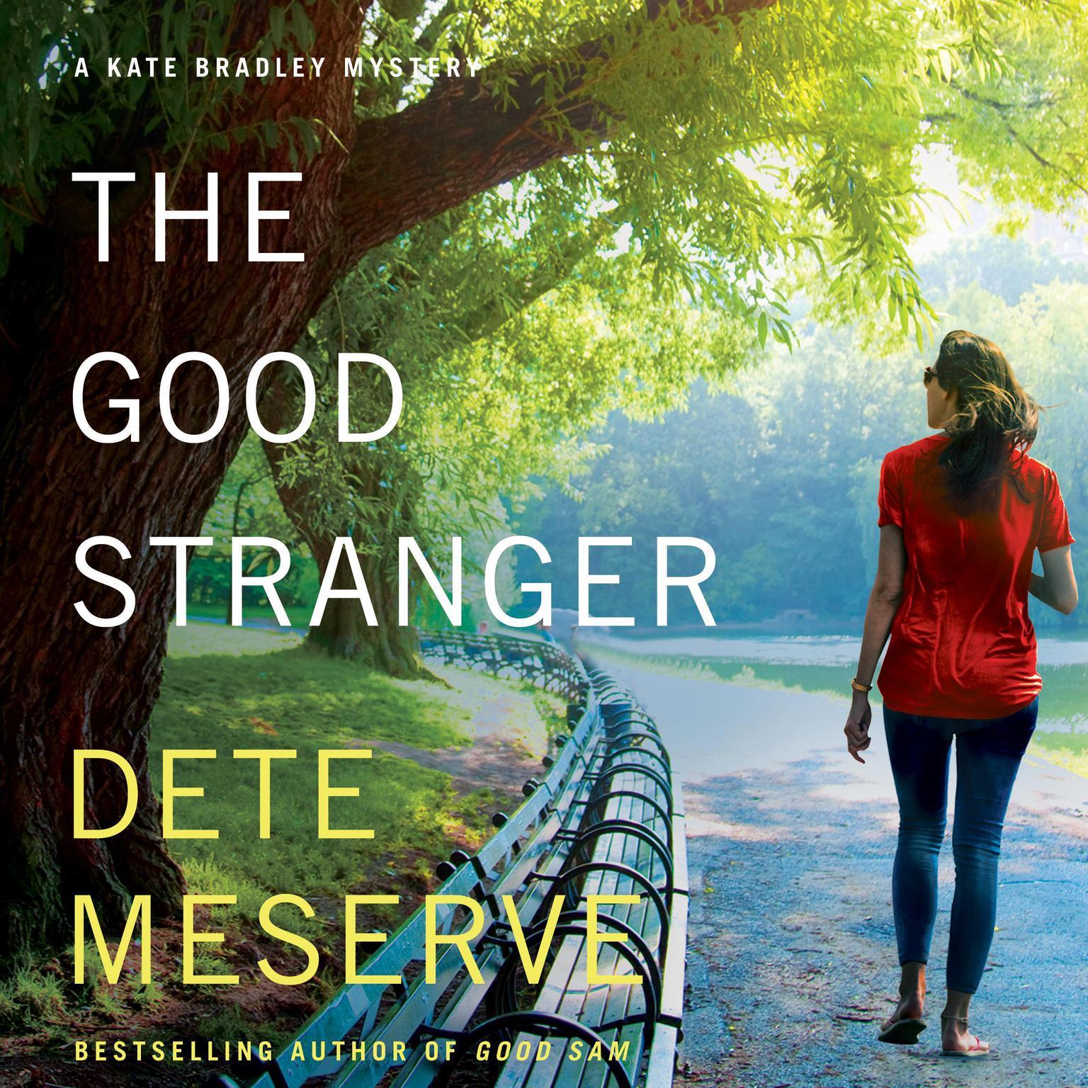 The Good Stranger Audiobook, by Dete Meserve