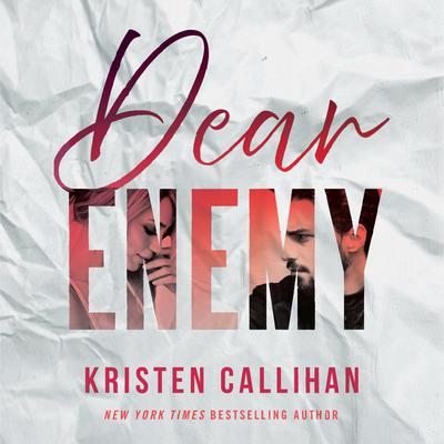 Dear Enemy Audiobook, by Kristen Callihan