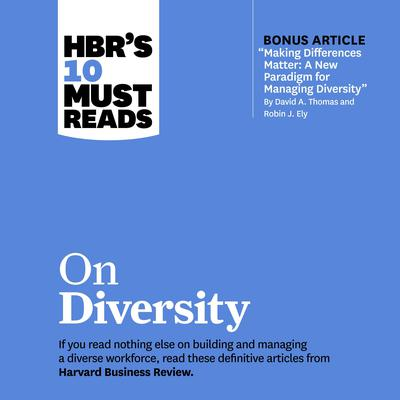 HBRs 10 Must Reads on Diversity Audiobook, by Sylvia Ann Hewlett