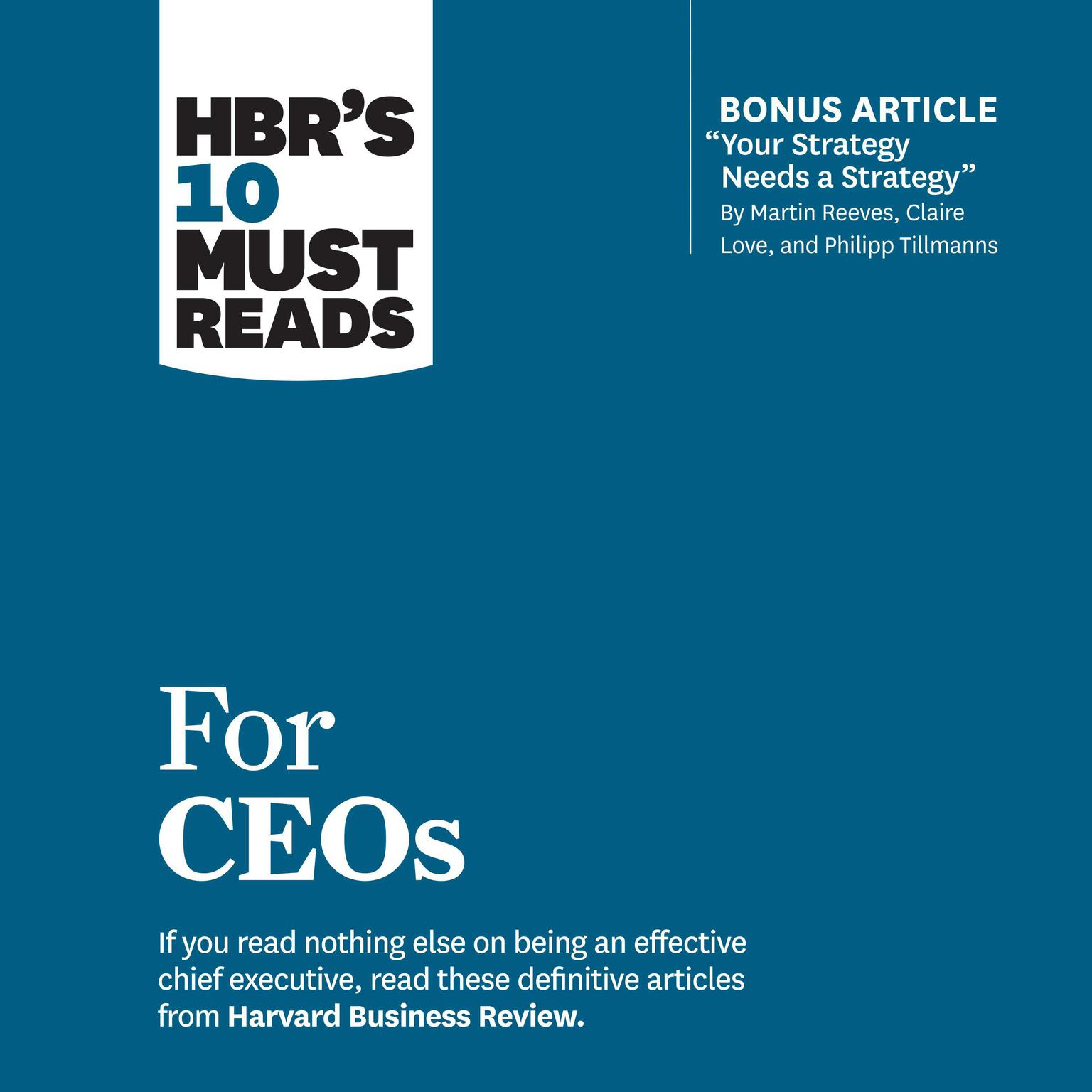 HBRs 10 Must Reads for CEOs Audiobook, by John P. Kotter