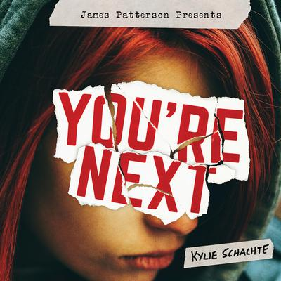 Youre Next Audiobook, by Kylie Schachte