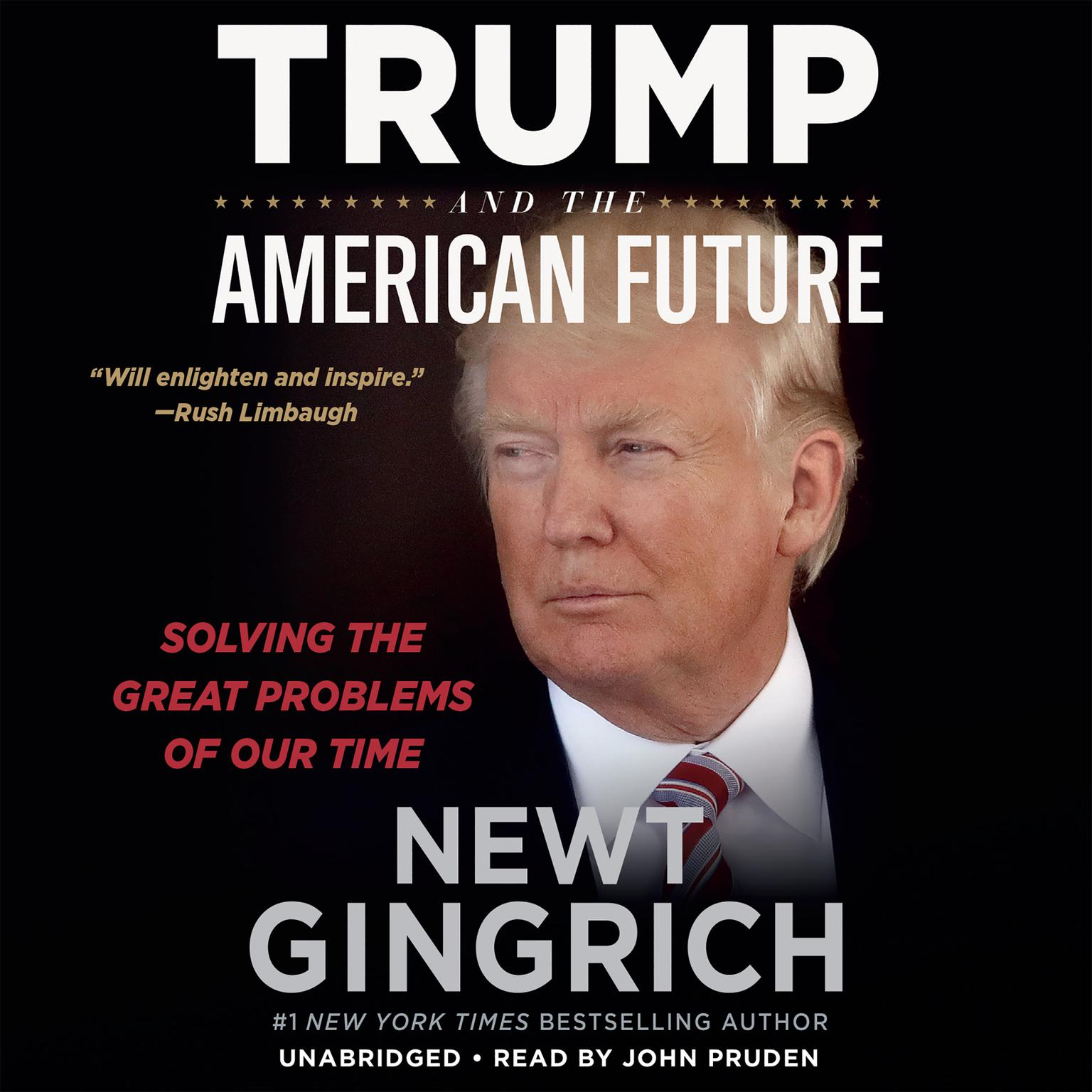 Printable Trump and the American Future: Solving the Great Problems of Our Time Audiobook Cover Art