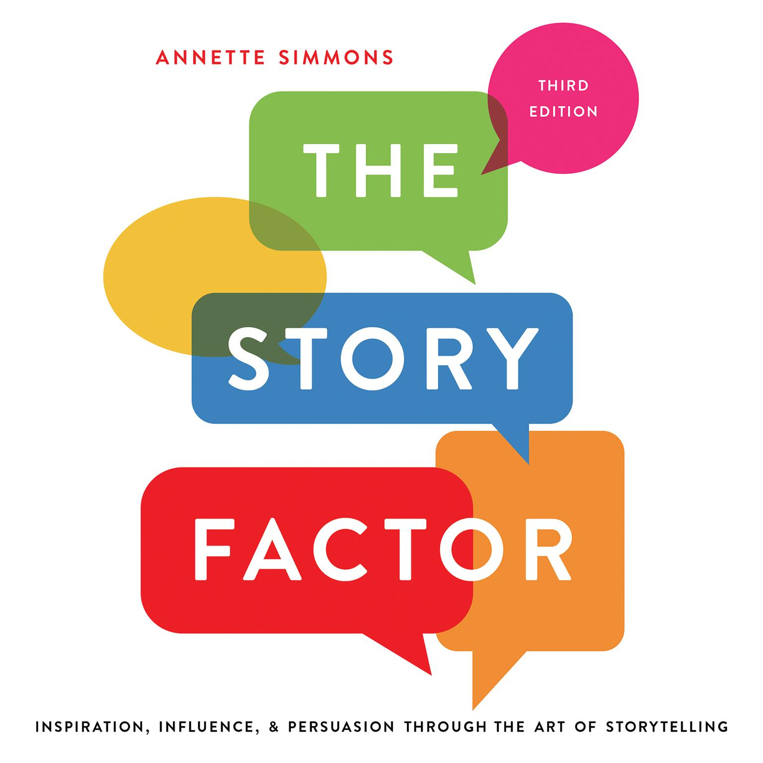 Printable The Story Factor: Inspiration, Influence, and Persuasion through the Art of Storytelling Audiobook Cover Art