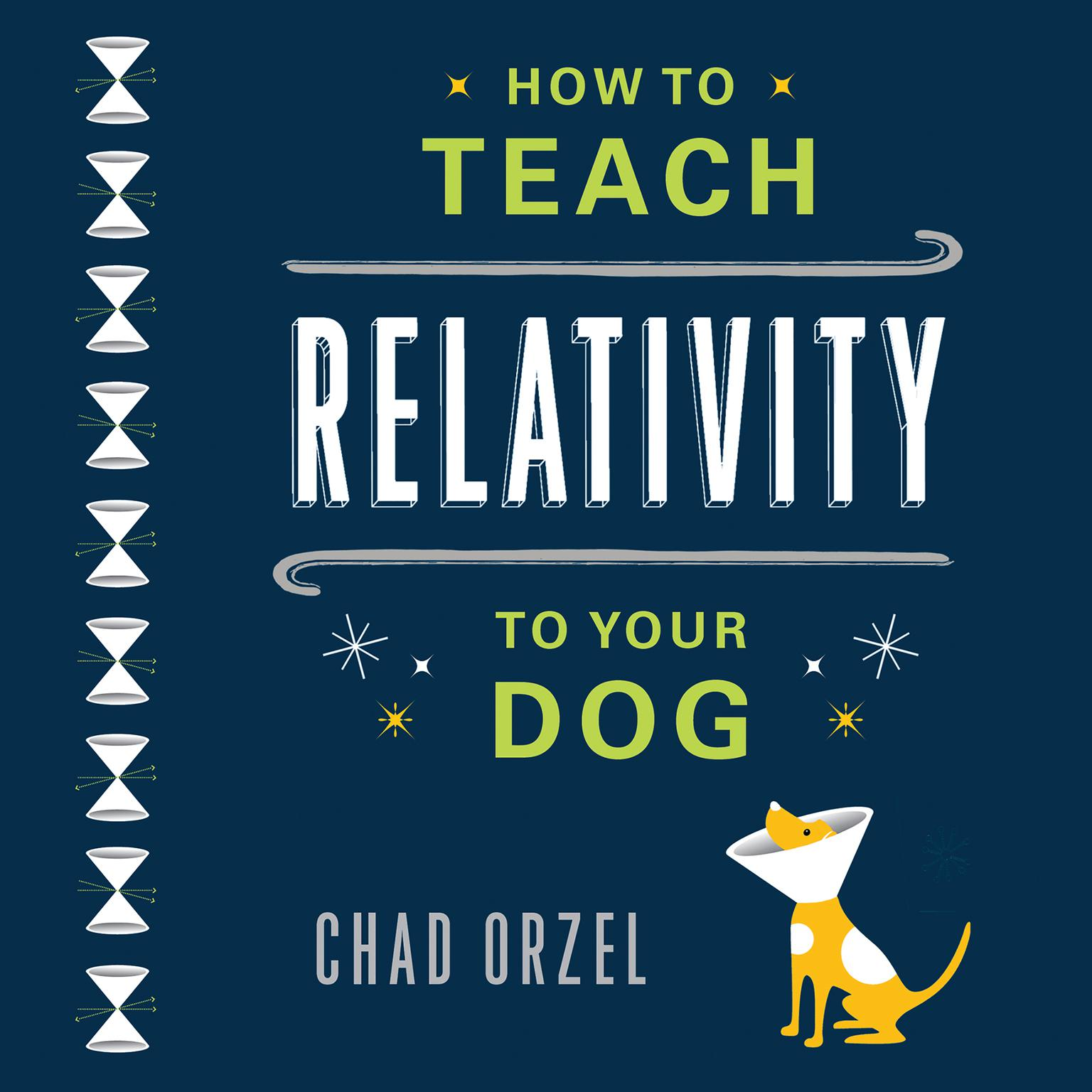 Printable How to Teach Relativity to Your Dog Audiobook Cover Art