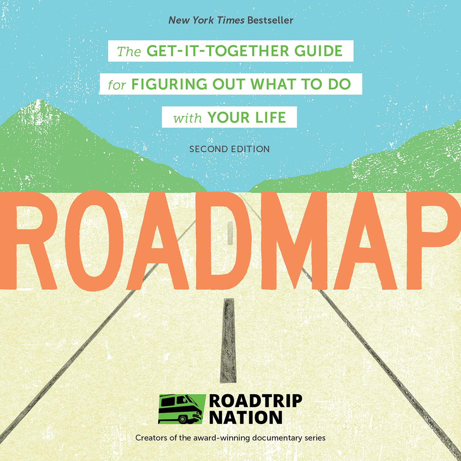 Printable Roadmap: The Get-It-Together Guide for Figuring Out What To Do with Your Life Audiobook Cover Art
