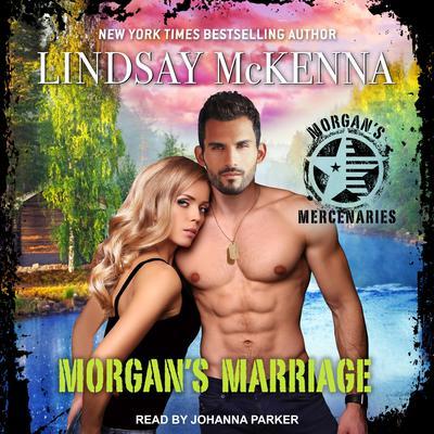 Morgans Marriage Audiobook, by Lindsay McKenna