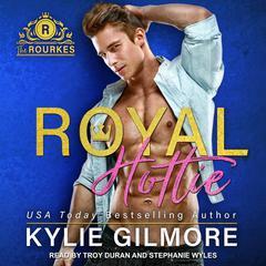 Royal Hottie Audiobook, by Kylie Gilmore