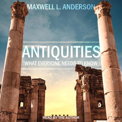 Antiquities: What Everyone Needs to Know Audiobook, by
