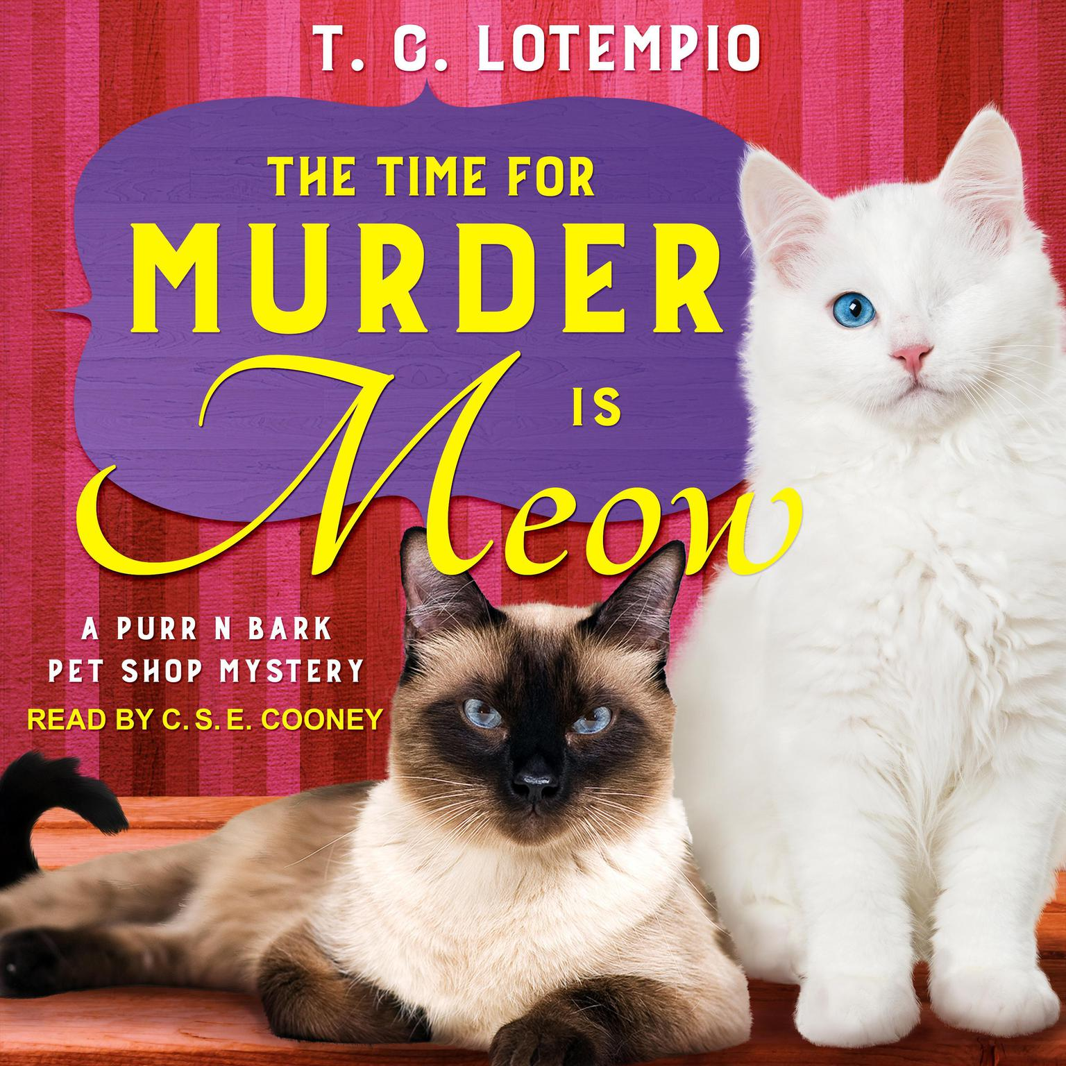 The Time for Murder is Meow Audiobook, by T. C. LoTempio