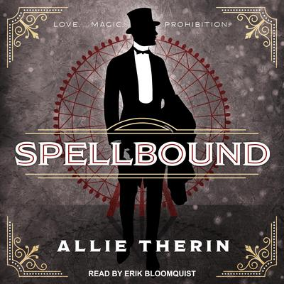 Spellbound Audiobook, by Allie Therin